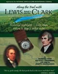 Along The Trail With Lewis & Clark 2nd Edition