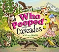 Who Pooped in the Cascades?: Scat and Tracks for Kids
