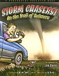 Storm Chasers! on the Trail of Twisters