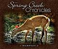 The Spring Creek Chronicles