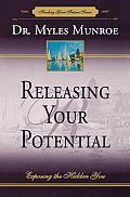 Releasing Your Potential Exposing the Hidden You