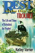 Rest in the Day of Trouble