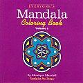 Everyones Mandala Coloring Book Volume 2