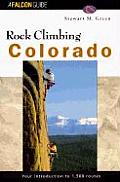 Rock Climbing Colorado (Falcon Guides Rock Climbing)
