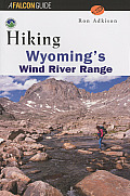 Hiking Wyomings Wind River Range 1st Edition