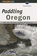 Paddling Oregon (Falcon Guides Paddling)