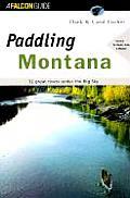 Paddling Montana (Falcon Guides Paddling)