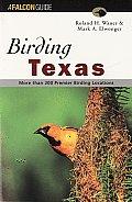 Birding Texas (Falcon Guides Birding)
