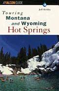 Touring Montana & Wyoming Hot Springs