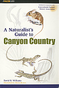 Naturalists Guide To Canyon Country