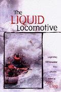 Liquid Locomotive Legendary Whitewater