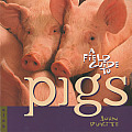 Field Guide To Pigs
