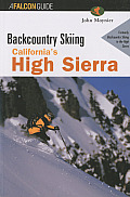 Backcountry Skiing California's High Sierra (Falcon Guides Backcountry Skiing) Cover