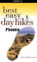 Best Easy Day Hikes Phoenix (Falcon Guides Best Easy Day Hikes)