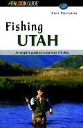 Fishing Utah (Falcon Guides Fishing)