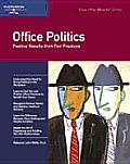 Office Politics Positive Results From
