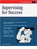 Supervising For Success A Guide For Supervi