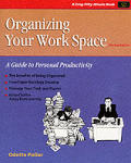 Organizing Your Work Space A Guide To