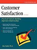 Crisp Customer Satisfaction Third Edition Crisp Customer Satisfaction Third Edition Practical Tools for Building Important Relationships Practica