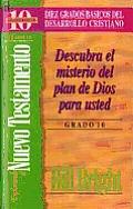 Explorando El Nuevo Testamento (Grado 10): Discover the Mystery of God's Plan: Step 10