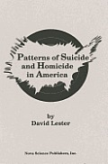 Patterns of Suicide and Homicide in America