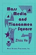 Mass Media & Tiananmen Square
