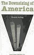 The Downsizing of America.: Feodoroff, Ed.