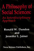 A Philosophy of Social Sciences