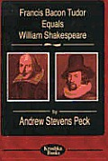 Francis Bacon Tudor Equals William Shakespeare