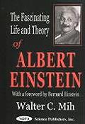 Fascinating Life & Theory Of Albert Eins