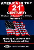 America in the 21st Century Volume 1
