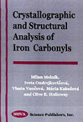Crystallographic and Structural Analysis of Iron Carbonyls