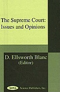 Supreme Court: Issues and Opinions
