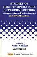 Studies of High-temperature Superconductors; Advances in Research and Applications; V.35: the Bscco System.
