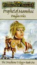 Forgotten Realms: The Prophet Of Moonshae, Bk. 1 by Douglas Niles