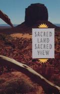 Sacred Land, Sacred View