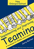 Implementing & Improving Teaming A Handbook