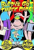 Buddys Got Three Moms Buddy Bradley 5