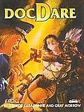 Doctor Dare Volume 1: Spear of Destiny