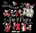 Mischievous Art Of Jim Flora