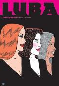 Luba Three Daughters A Love & Rockets Book