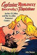 Confessions Romances Secrets & Temptations Archer St John & the St John Romance Comics