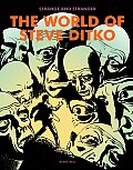 Strange and Stranger: The World of Steve Ditko Cover