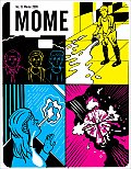Mome: A Literary Anthology with a Twist #13: Mome Winter 2009 Cover