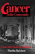 Cancer in the Community: Class and Medical Authority (Smithsonian Series in Ethnographic Inquiry) Cover