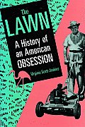 The Lawn: A History of an American Obsession Cover