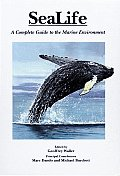 Sea Life A Complete Guide To The Marine Envir