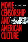 Movie Censorship & American Culture