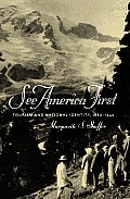 See America First Tourism & National Identity 1880 1940