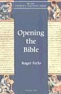 Opening The Bible The New Churchs Teaching Series Volume 2